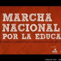 Marcha Nacional por la Educación - Jueves 27 de Septiembre. 11:30 hrs.